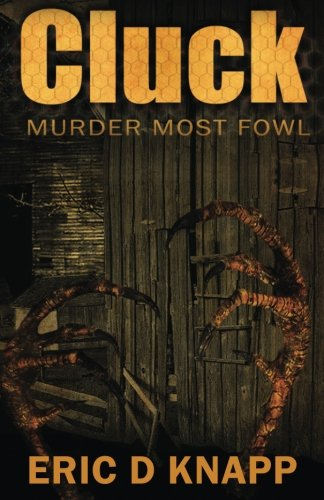9780991165308: Cluck: Murder Most Fowl (Armand the Exorcist) (Volume 1)