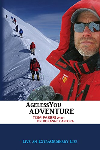 9780991172603: AgelessYou Adventure: Live an ExtraOrdinary Life (Volume 2)