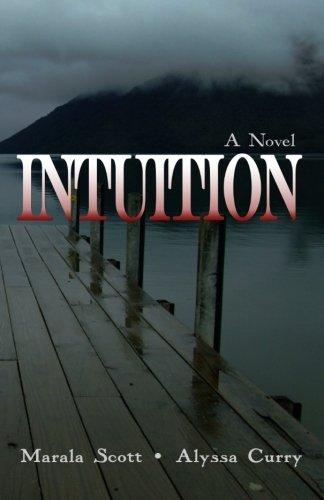 Intuition: Marala Scott