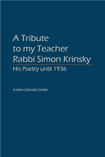 A Tribute to My Teacher Rabbi Simon: Simon Raphael Krinsky