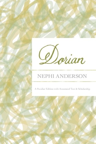 9780991189236: Dorian: A Peculiar Edition with Annotated Text & Scholarship (Peculiar Editions) (Volume 1)