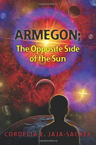 9780991192908: Armegon: The Opposite Side of the Sun