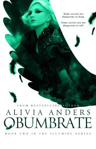 Obumbrate (Illumine Series #2) (The Illumine Series) (Volume 2): Anders, Alivia