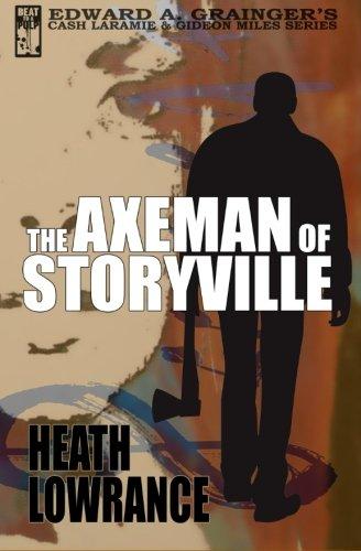 The Axeman of Storyville: Lowrance, Heath