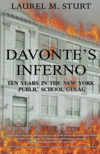 9780991205103: Davonte's Inferno: Ten Years in the New York Public School Gulag