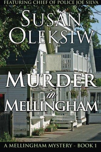 9780991208227: Murder in Mellingham (A Mellingham Mystery) (Volume 1)