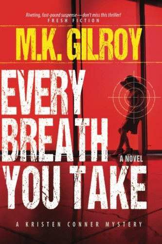 9780991212422: Every Breath You Take: A Novel (A Kristen Conner Mystery) (Volume 2)
