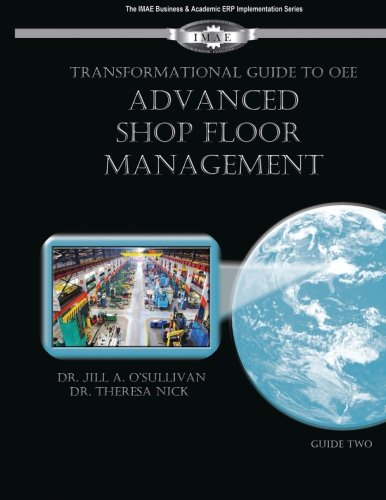 9780991214235: Transformational Guide to OEE: Advanced Shop Floor Management