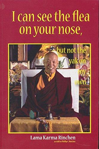 I Can See the Flea on Your: Rinchen, Lama Karma;Dutcher,
