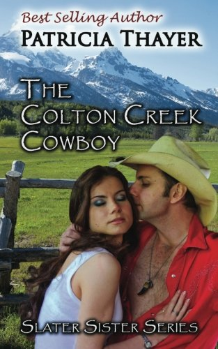 9780991217618: The Colton Creek Cowboy (Slater Sisters)