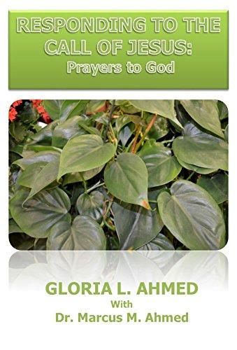 9780991217908: Responding to the Call of Jesus: Prayers to God