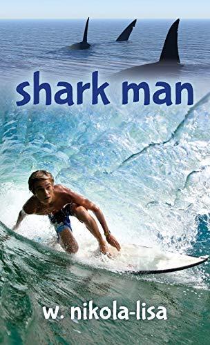 9780991218387: Shark Man