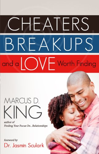 9780991224289: Cheaters, Breakups, and a Love Worth Finding