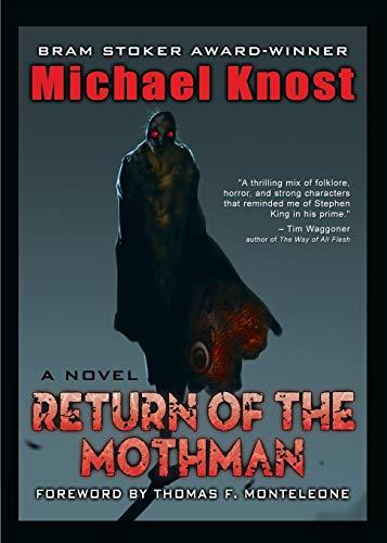 Return of the Mothman: Knost, Michael