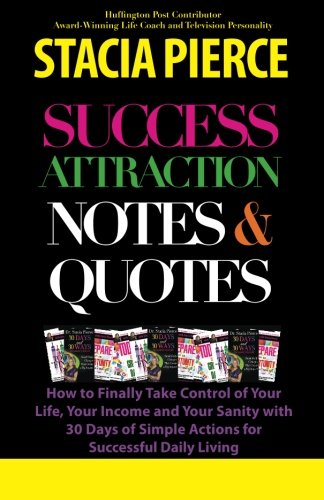 9780991232307: Success Attraction Notes & Quotes
