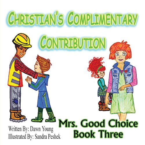 9780991232628: Christian's Complimentary Contribution