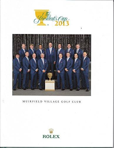 9780991234301: The President's Cup 2013 Muirfield Village Golf Club Rolex