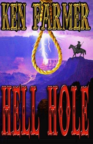 Hell Hole (The Nations) (Volume 3): Ken Farmer