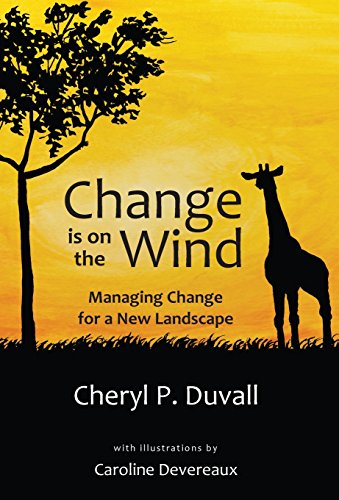 9780991244294: Change is on the Wind: Managing Change for a New Landscape