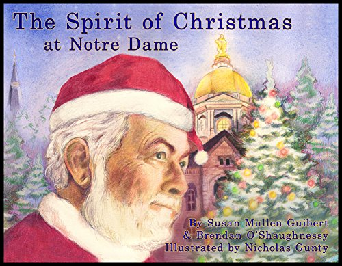 The Spirit of Christmas at Notre Dame: Susan Mullen Guibert, Brendan O'Shaughnessy