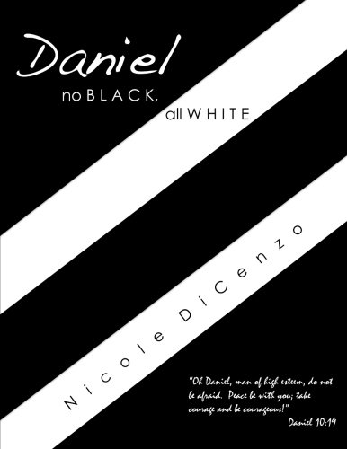 Daniel: no Black, all White: Nicole DiCenzo