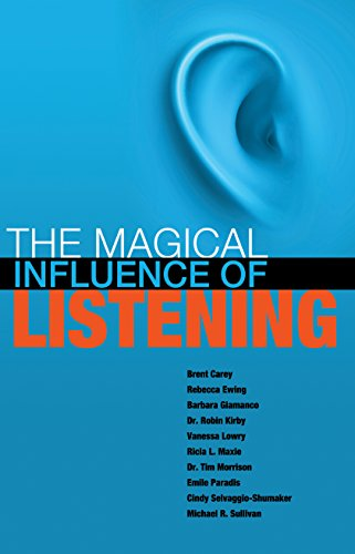 The Magical Influence of Listening: Vanessa Lowry; Brent