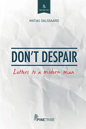 9780991260942: Don't Despair