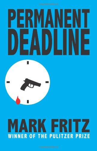 Permanent Deadline: Fritz, Mark