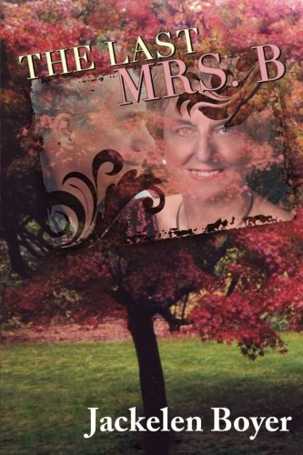 9780991273294: The Last Mrs B
