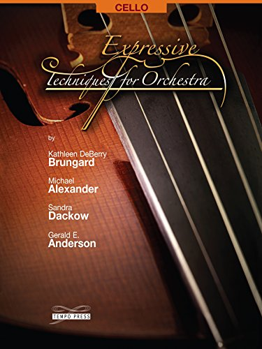Expressive Techniques for Orchestra - Cello: Kathleen DeBerry Brungard;