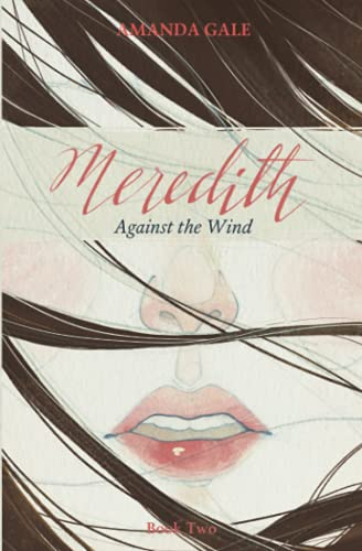 9780991279616: Meredith Against the Wind (The Meredith Series) (Volume 2)