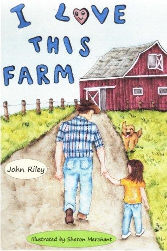 9780991281824: I Love This Farm!
