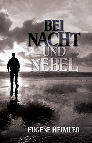 9780991291687: Bei Nacht und Nebel
