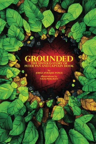 9780991297429: Grounded: The Untold Story of Peter Pan & Captain Hook