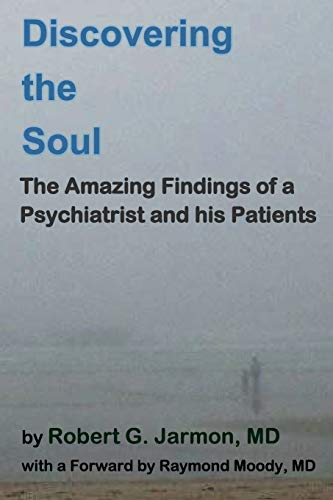 Discovering the Soul: Dr. Robert G. Jarmon