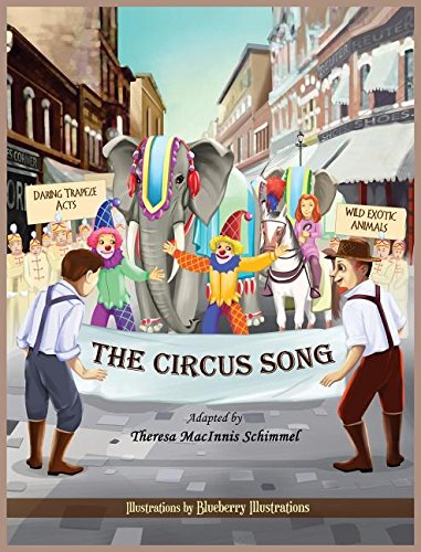 9780991299812: The Circus Song