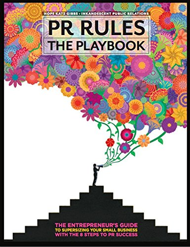 9780991301683: PR Rules: The Playbook
