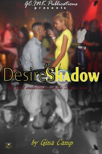 Desires Shadow: Gina Camp