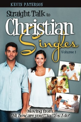 9780991314300: Straight Talk to Christian Singles: Moving from