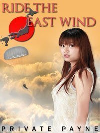 9780991319800: Ride The East Wind