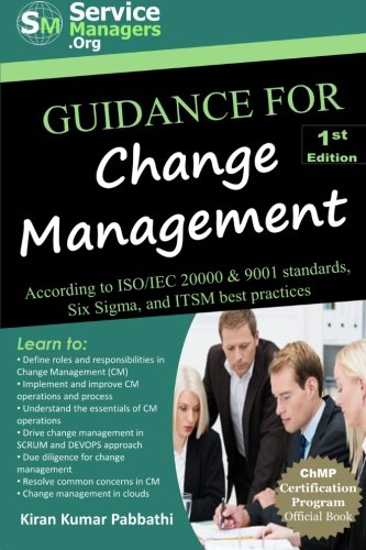 9780991320561: Guidance for Change Management: According to ISO/IEC 20000 & 9001 Standards, Six Sigma and ITSM Best Practices