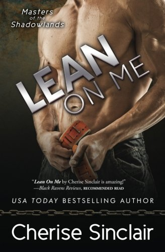 9780991322220: Lean on Me (Masters of the Shadowlands) (Volume 4)