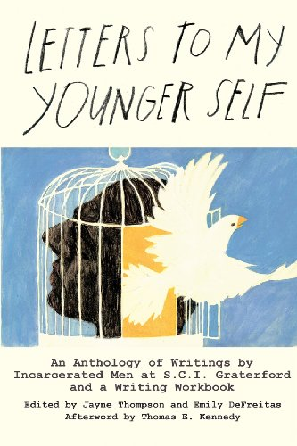 9780991328109: Letters to My Younger Self: An Anthology of Writings by  Incarcerated Men at S.C.I.  Graterford and a Writing  Workbook