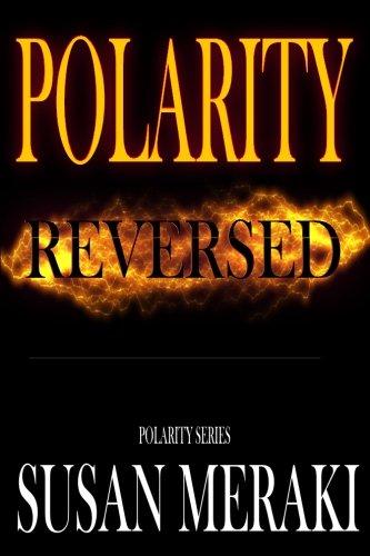 9780991330430: Polarity Reversed (Polarity Series) (Volume 2)