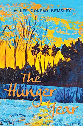 9780991330904: The Hunger Year