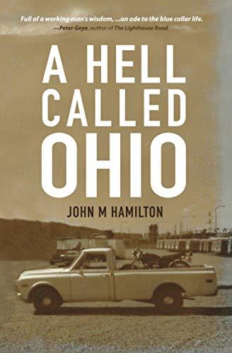 A Hell Called Ohio: John M Hamilton