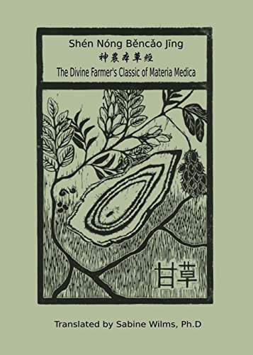 9780991342945: Shén Nóng Běncǎo Jīng: The Divine Farmer's Classic of Materia Medica