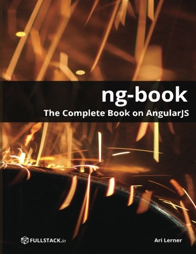 9780991344604: ng-book - The Complete Book on AngularJS