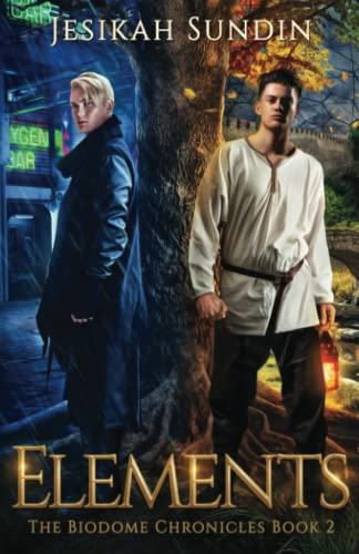 9780991345366: Elements (The Biodome Chronicles series Book 2)