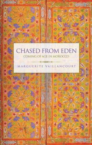 9780991347001: Chased from Eden: Coming of Age in Morocco